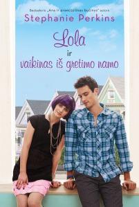 Lola ir vaikinas is gretimo namo