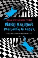 niko-kelione-per-laika-ir-erdve-1