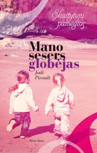 cdb_Mano-sesers-globejas_Skaitytoju-pamegtos3_z1 picoult